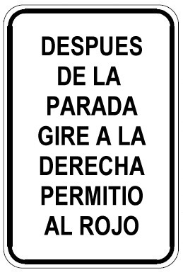 In Spanish: After stop right turn
